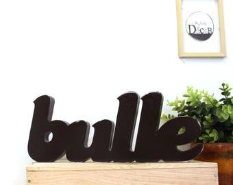 mot en bois bulle marron foncé patiné - mot décoratif - lettres décoratives - mylittledecor
