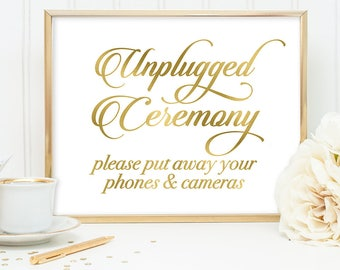 Unplugged Ceremony Sign DIY, Unplugged Sign / Gold Wedding Sign / White Gold Calligraphy, Faux Metallic Gold ▷ Instant Download JPEG