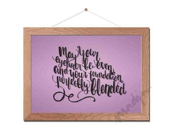 Wall Art Print Makeup Quotes