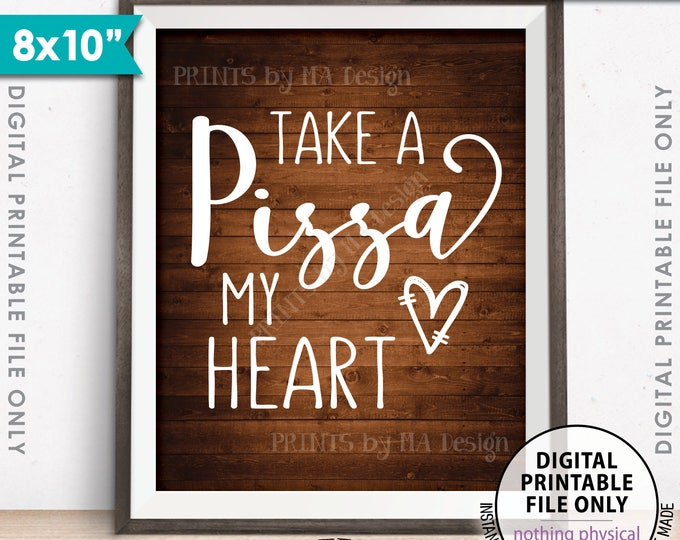 """Pizza Sign, Take a Pizza my Heart, Pizza Party, Late Night Wedding Pizza, Engagement, 8x10"""" Rustic Wood Style Printable Instant Download"""