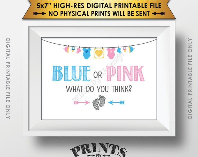 "Gender Reveal Sign, Blue or Pink What Do You Think Gender Reveal Party, Blue or Pink Sign, Boy or Girl, 5x7"" Printable Instant Download"