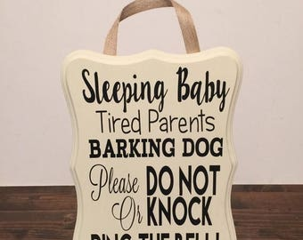 Shhh Please Do Not Knock Or Ring Bell Sleeping Baby Barking