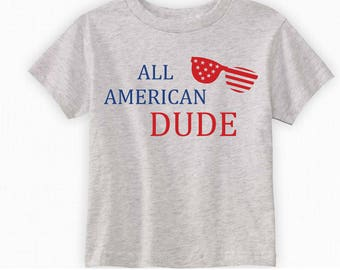 4th of July Toddler Shirt - 4th of July Boy Shirt - 4th of July Outfit - Toddler Boy Clothes - All American Dude Summer Shirts