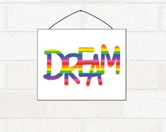 DREAM Sign - Rainbow Dream Printable - Dream in Color - Rainbow Kids Bedroom - Rainbow Baby Nursery - Dream Nursery Art - Rainbow Nursery
