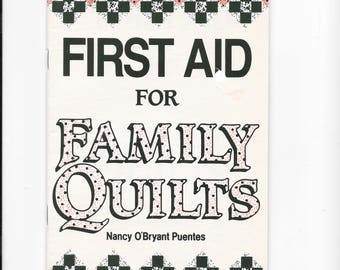 First Aid for Family Quilts by Nancy O'Bryant Puentes,  How to Clean Quilts, How to Storing Quilts, Preventing Problems, Instruction Booklet