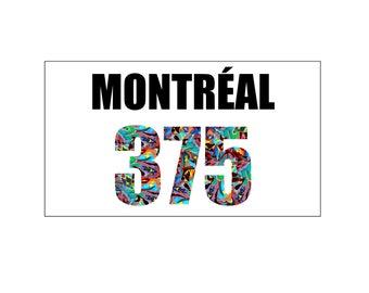 """MONTRÉAL 375"" Fridge Magnet / Fridge Magnet ""Montréal Québec"""