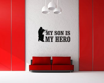 My Son My Hero - Wall Decal - Military Decals - Patriotic Decals - American Pride