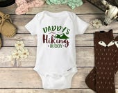 Hiking Onesies® Brand or Carter's® Bodysuit Baby Shower Gift Camping Baby Boy Adventure Rustic Country Fathers Day Onsie Daddys Hiking Buddy