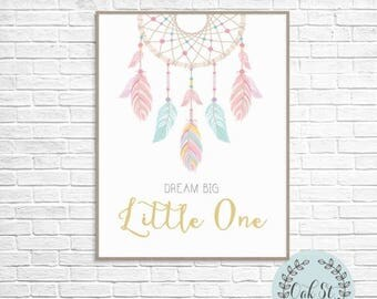50% OFF Dream Big Wall Print, Dreamcatcher Artwork, Girls Room Wall Art, Nursery Wall Art, Nursery Art, Instant Download Printable