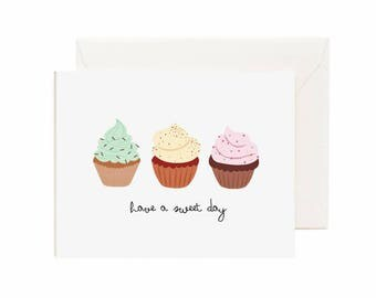 """Cupcakes """"Have A Sweet Day"""" Greeting Card"""
