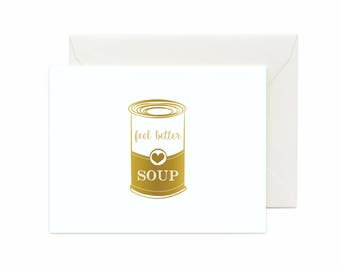 "Get Well ""Feel Better, Soup"" Greeting Card"