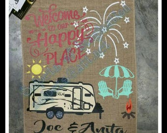 Welcome to Our Happy Place with Travel Trailer Camper/ Free Shipping!!/Customized Camping Burlap Garden Flag Yard Whimsical Saying gift