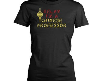 Chinese Professor womens fit T-Shirt. Funny Chinese Professor shirt.