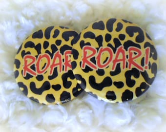 2 Buttons/Pins set 2 1/4 inches : ROAR! Yellow Leopard