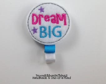 Dream Big | Hair Clip for Girls | Toddler Barrette | Kids Hair Accessories | Grosgrain Ribbon | Felties | No Slip Grip