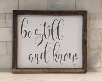 """Framed Be Still and Know Wood Sign 12.5"""" x 15.25""""   Farmhouse Style   Rustic Wood Signs   Hand-painted Sign   Country Living"""