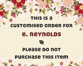Custom Order for E. Reynolds (CUSTOM-066)