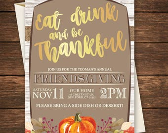 Friendsgiving Invitation, Friends giving Invitation, Friendsgiving, Friends giving, Thanksgiving Invitation, Eat Drink and be Thankful,