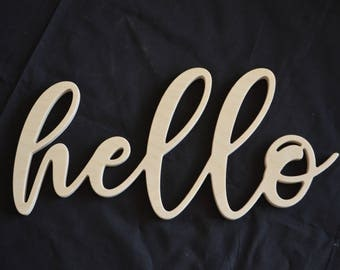 Hello, Hello Sign, Wooden Hello, Unfinished Word, Wooden Word, Home Decor, Welcome Sign, Wall Decor, Wall Hanging