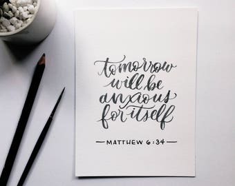 Matthew 6:34 | Watercolor Brush-Lettered Minimal Whimsical Encouraging Quote Scripture Bible Verse Art Piece