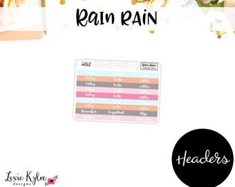 Headers      Rain Rain [101-8]
