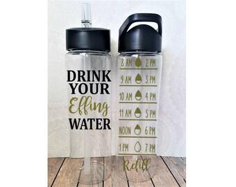 Water Tracker Bottle, Drink your Effing Water, Water Measurer, Water Tracker, Hydration Bottle,  Fitness Bottle, Gym Water Bottle