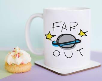 Far Out Mug (With Gift Box)