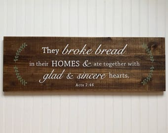 Broke Bread Sign, Farmhouse Decor Wood Sign, Acts 2:46 Pallet Sign Kitchen Dining Room Decor They broke bread and ate Sign, Farmhouse Style