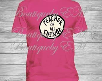 Teacher of all things Dr. Suess inspired Tshirt