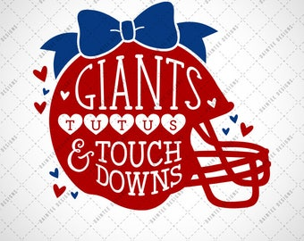 Giants, Tutus & Touchdowns - SVG, Vector, DXF EPS Digital Cut File, Silhouette Cricut Girls Football Touch down Sports New York Ny