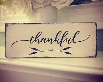 Small wooden thankful plaque / farmhouse / rustic / scandinsvian / home sweet home /