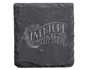 Your Adventure is out There Engraved Slate Coaster Set