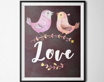Love Printable Inspirational Art Print Home Office Decor bird printable Love Wall Art Love Quote Print Romantic Wall Art