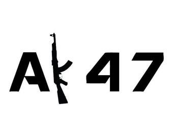 388- AK-47 Any Size or Color Custom Cut Vinyl Decal Sticker - Free Shipping
