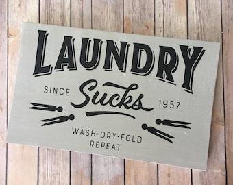Laundry Wood Sign - Farmhouse - Home Decor - Laundry Sucks - Vintage