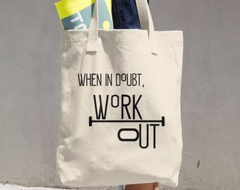 When in Doubt WORKOUT Tote, Cotton Denim Canvas Tote, Gym Bag Crossfit Fitness Gifts, Work Out Motivational Quote Bag, Reusable Grocery Bag