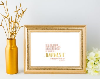 "Instant Printable ""Let us not become weary""  Printable download, Fall print, Autumn art, 8x10, Gold foil, Seasonal art, Galatians 6:9 Print"