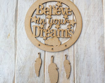 MDF Dream Catcher ready to decorate, choose your hanging shapes Believe in your dreams