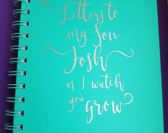 Personalised a5 note book, any wording, different fonts available. Notes to my son