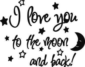 I love you to the moon and back again  Printable wall art