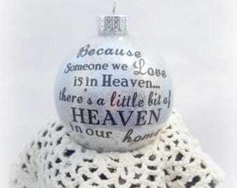 Glitter Ornaments, Heaven Ornament, Christmas Ornament, Holiday Ornament, Decoration, Someone we love is in heaven,  Heaven in our home