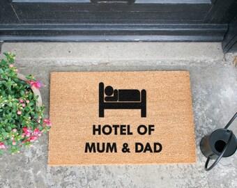 Hotel of Mum and Dad doormat - 60x40cm - Present for Mum - Present for Dad