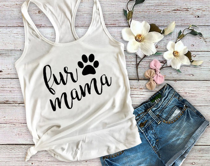 Fur Mama Tank Top-Dog Mom Tank Top-Workout Tank-Bella Canvas Flowy Tank Top-Loose Fit