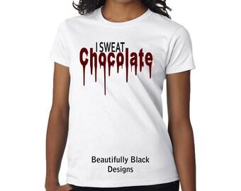 Melanin Women's T Shirt-Personalized/Custom – I Sweat Chocolate Topography Design