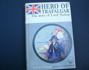 Hero Of Trafalgar, Lord Nelson, England, Navy Book, Military Bio, Napoleonic Wars, Kids, Royal Navy, Military History, Battle of Trafalgar