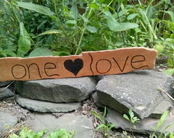 One Love Driftwood Sign - Home Decor - Burned Wood Sign