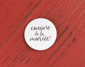Cousin of the bride badge