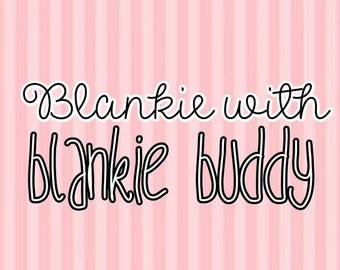 Blankie with Blanket Buddy