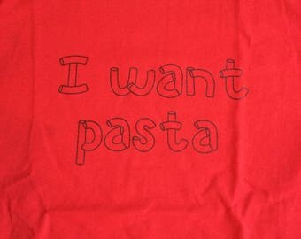 I want pasta. Master of None. T shirt. Aziz ansari. Men's sizes S-XL