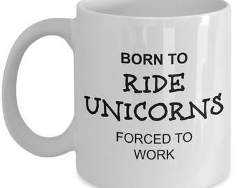 Unicorn Mug - Born To Ride Unicorns - I Love Funny Themed Coffee Gift Cup